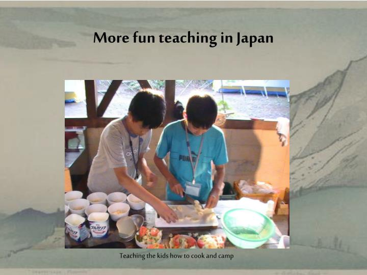 More fun teaching in Japan