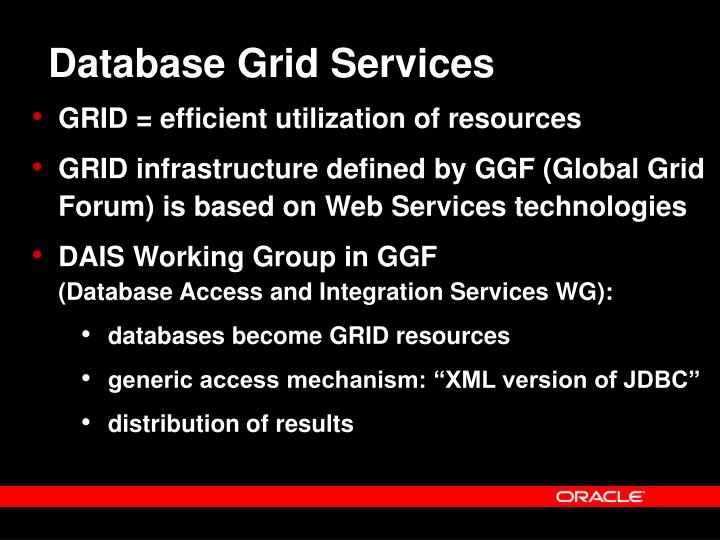 Database Grid Services