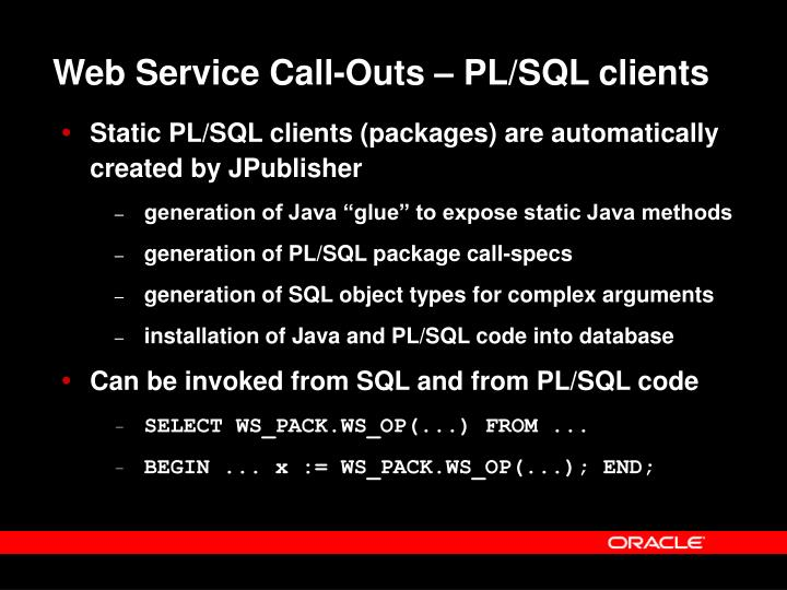 Web Service Call-Outs – PL/SQL clients