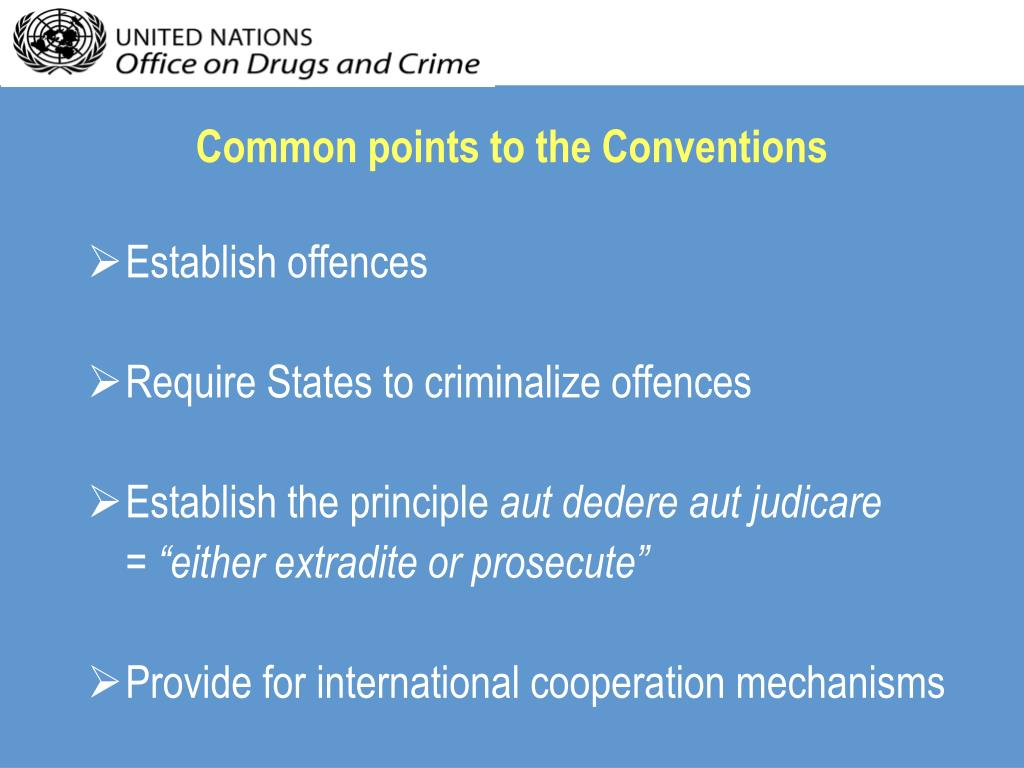 Common points to the Conventions