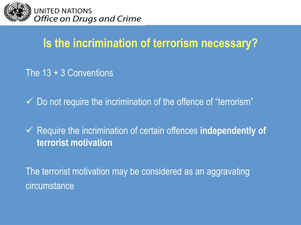 Is the incrimination of terrorism necessary?