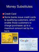 money substitutes6
