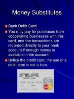 money substitutes7