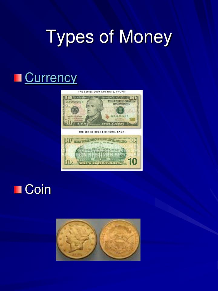 Types of money