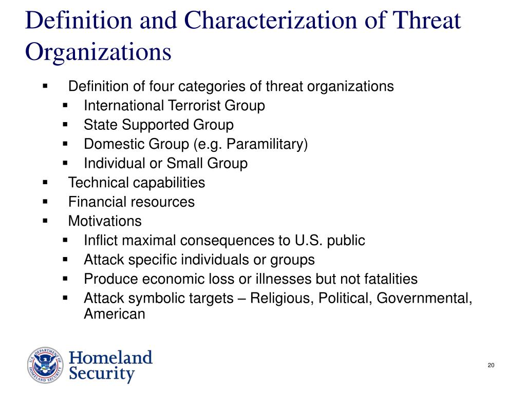 Definition and Characterization of Threat Organizations