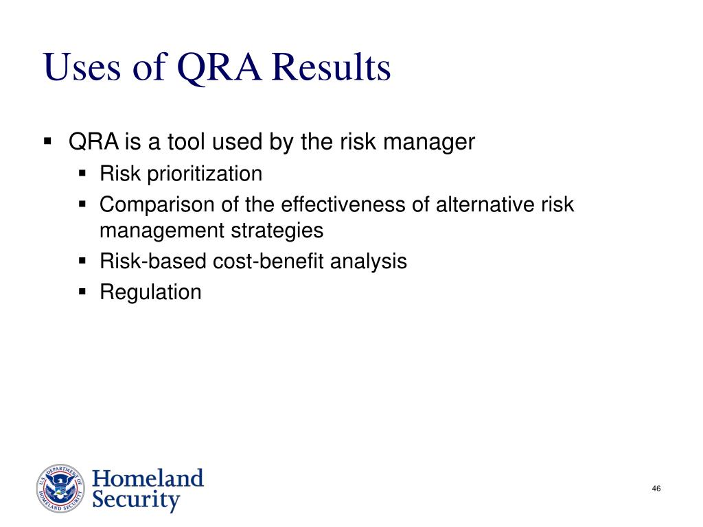 Uses of QRA Results