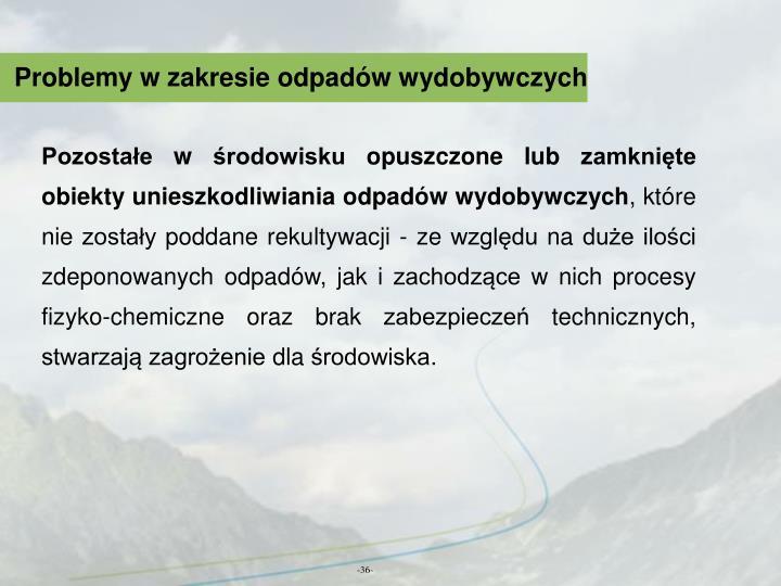 Problemy w zakresie odpadów wydobywczych