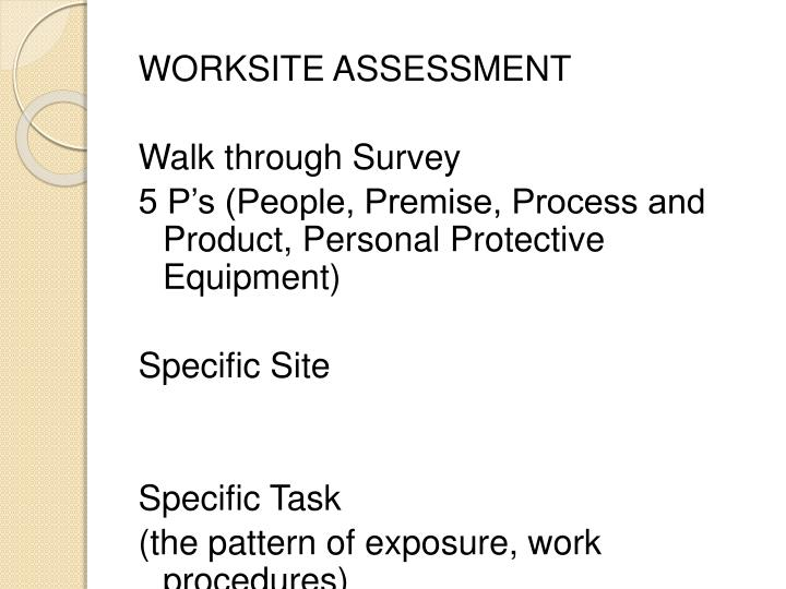 WORKSITE ASSESSMENT