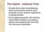 the gastro intestinal tract