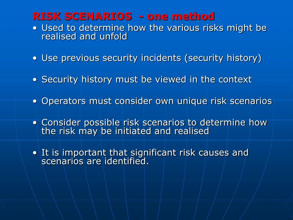 RISK SCENARIOS  - one method