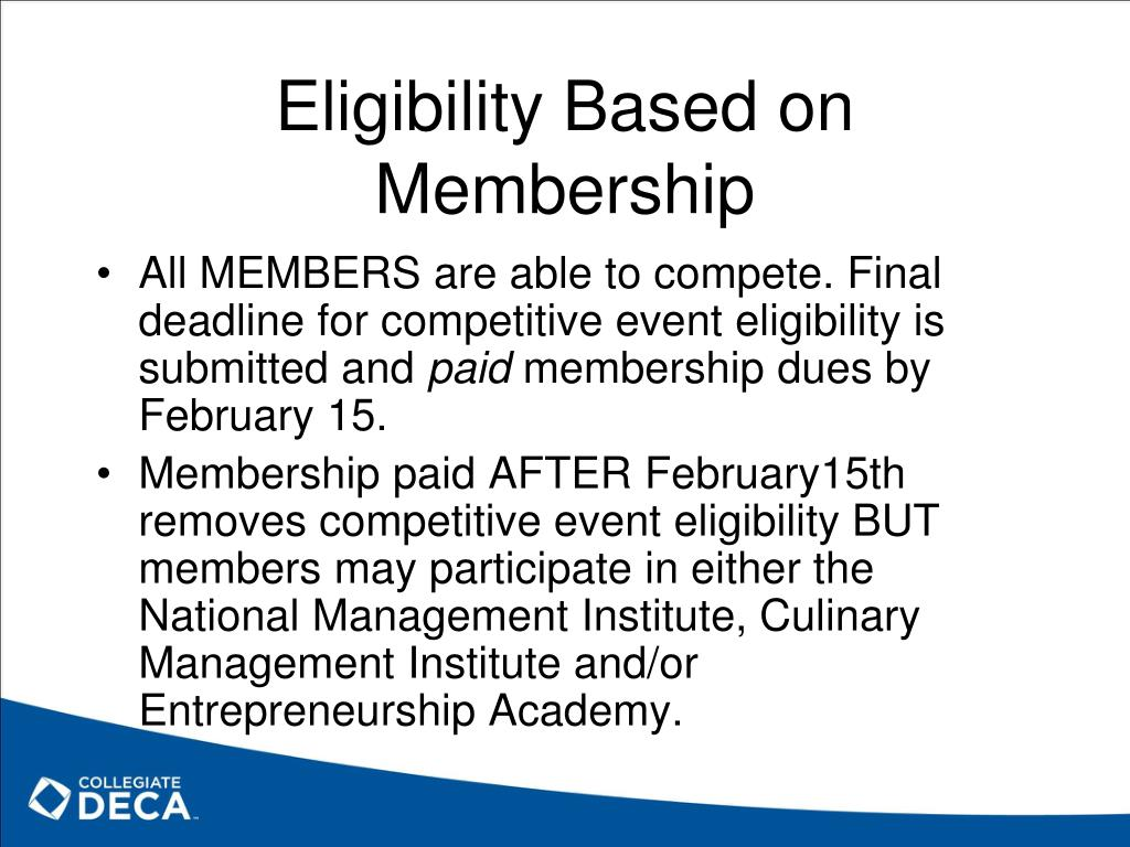 Eligibility Based on Membership