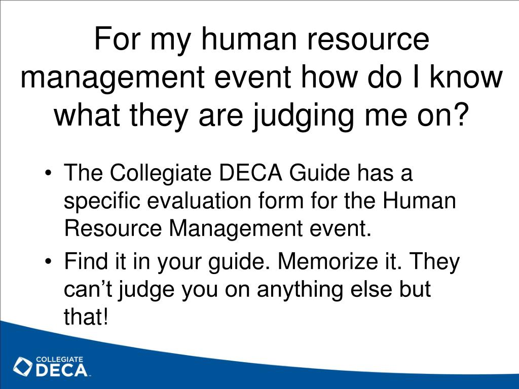 For my human resource management event how do I know what they are judging me on?