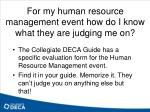 for my human resource management event how do i know what they are judging me on