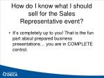 how do i know what i should sell for the sales representative event