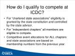 how do i qualify to compete at icdc