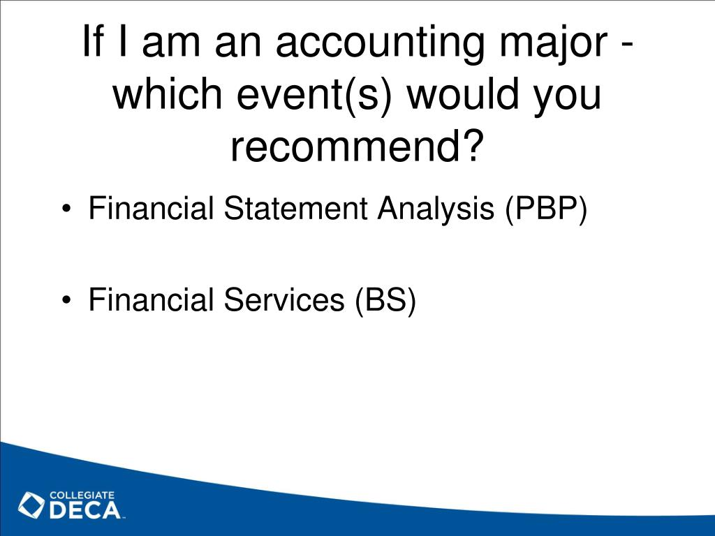 If I am an accounting major - which event(s) would you recommend?