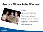 prepare others to be winners