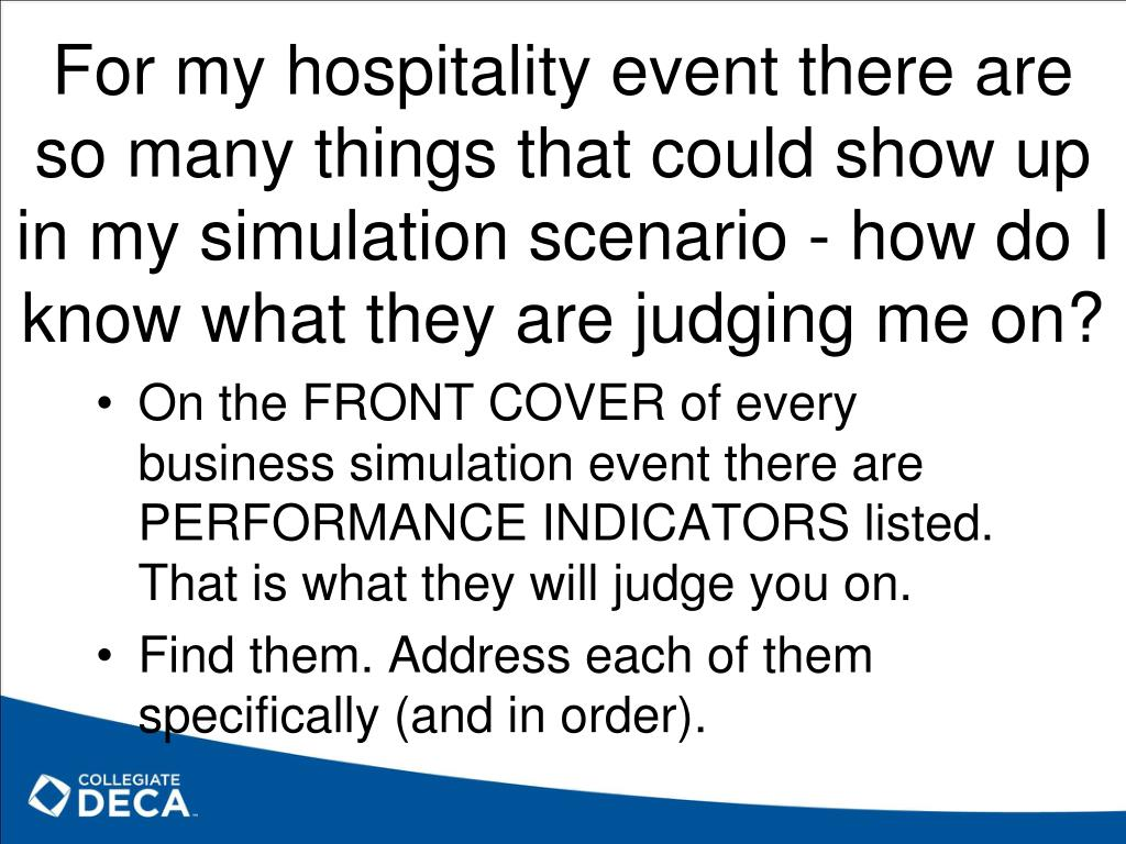 For my hospitality event there are so many things that could show up in my simulation scenario - how do I know what they are judging me on?