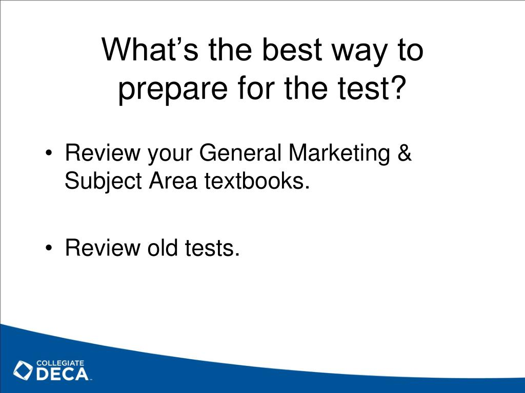 What's the best way to prepare for the test?