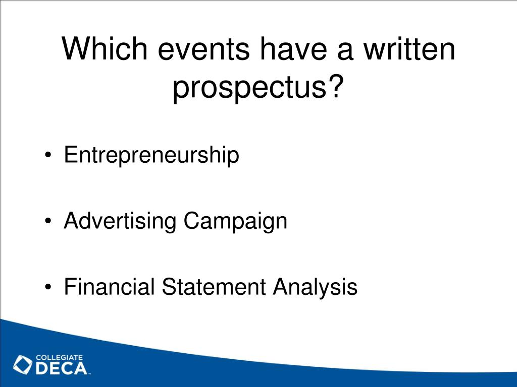 Which events have a written prospectus?