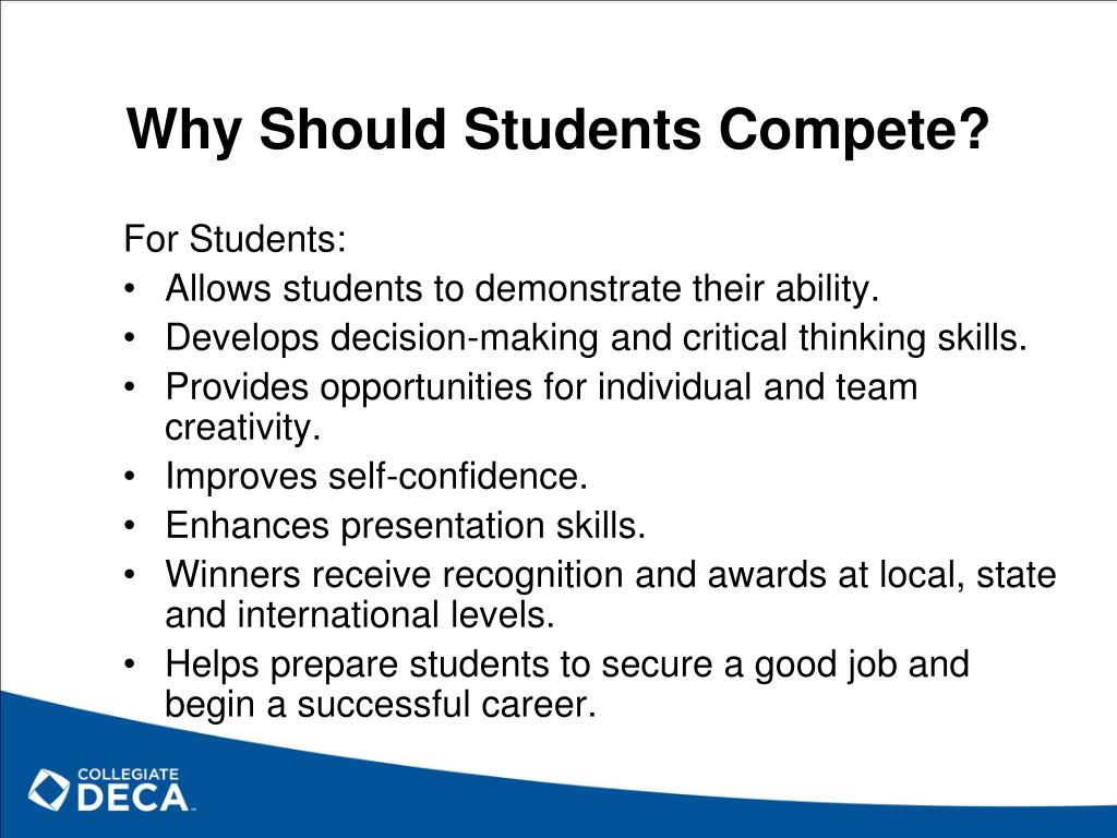 Why Should Students Compete?