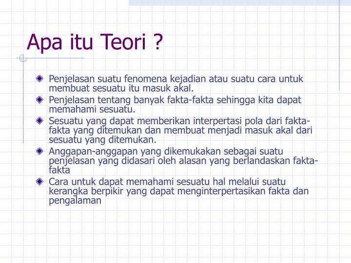 Apa itu Teori ?