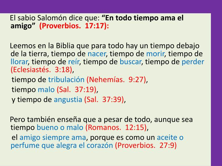 El sabio Salomn dice que: