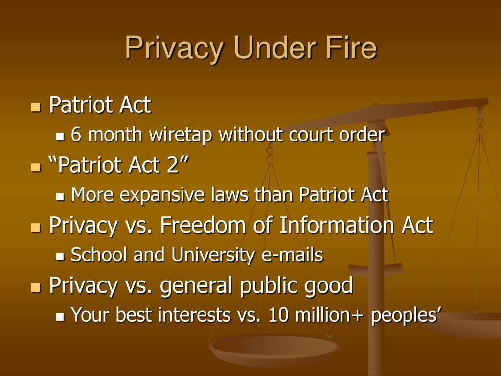 Privacy Under Fire