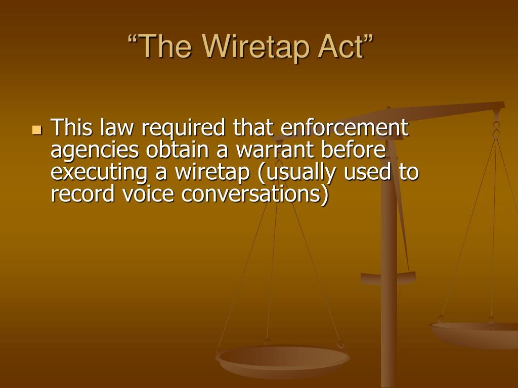 """""""The Wiretap Act"""""""