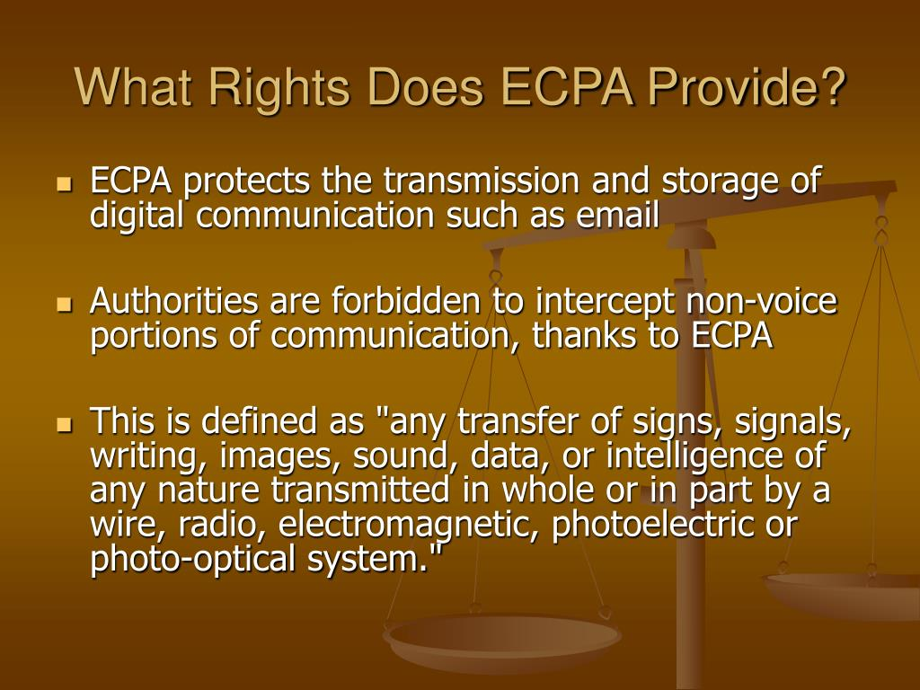 What Rights Does ECPA Provide?