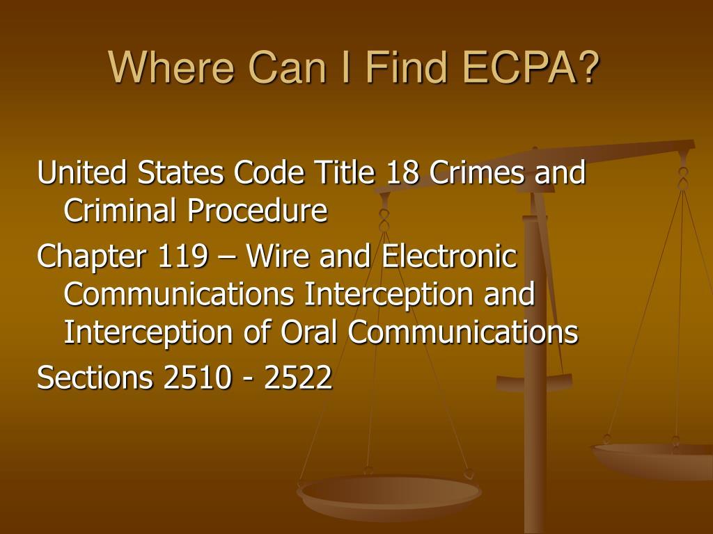 Where Can I Find ECPA?
