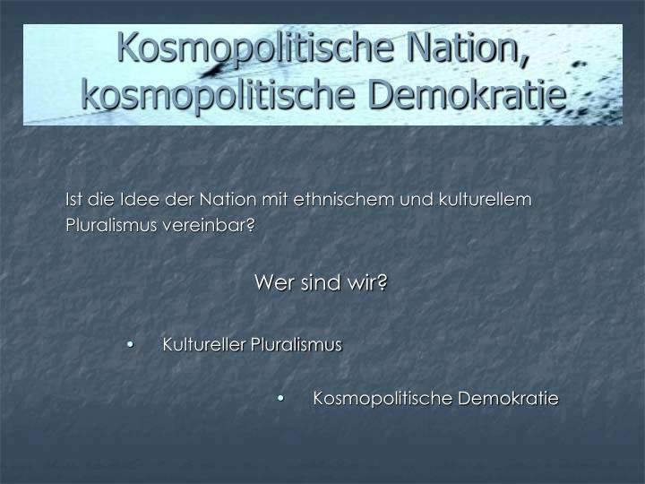 Kosmopolitische Nation, kosmopolitische Demokratie