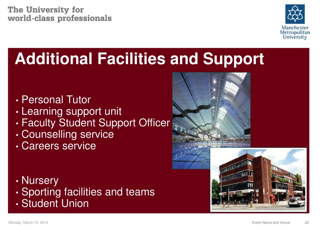 Additional Facilities and Support