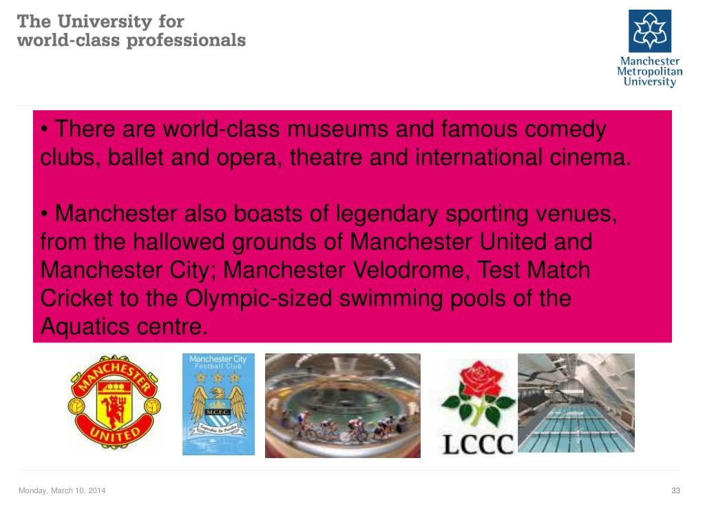 There are world-class museums and famous comedy clubs, ballet and opera, theatre and international cinema.