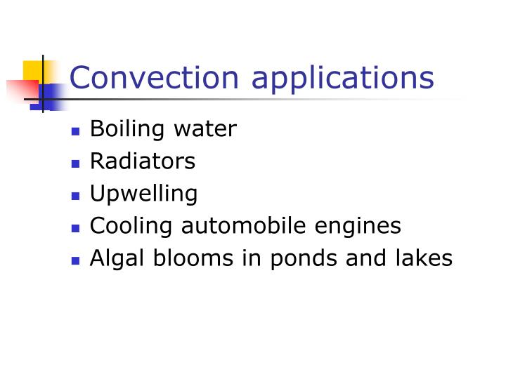 Convection applications