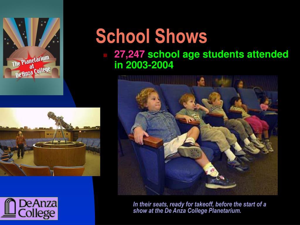 School Shows