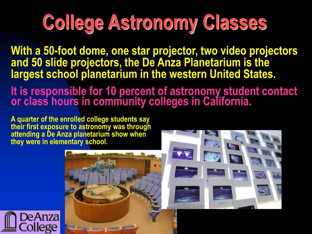It is responsible for 10 percent of astronomy student contact or class hours in community colleges in California.