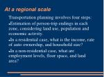 at a regional scale6
