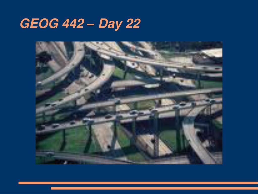 GEOG 442 – Day 22