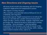 new directions and ongoing issues
