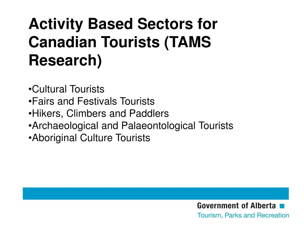 Activity Based Sectors for Canadian Tourists (TAMS Research)