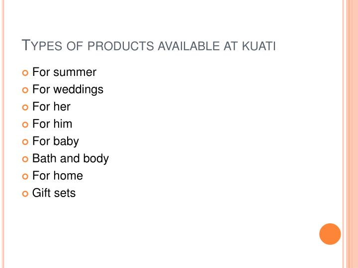 Types of products available at
