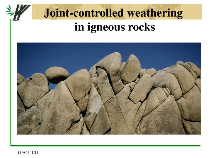 Joint-controlled weathering