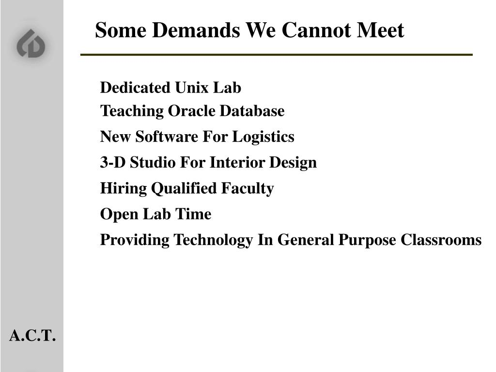 Some Demands We Cannot Meet