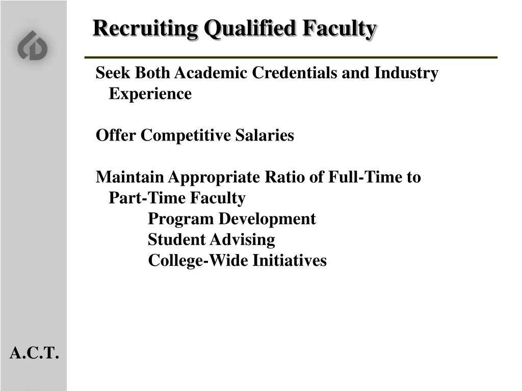 Recruiting Qualified Faculty