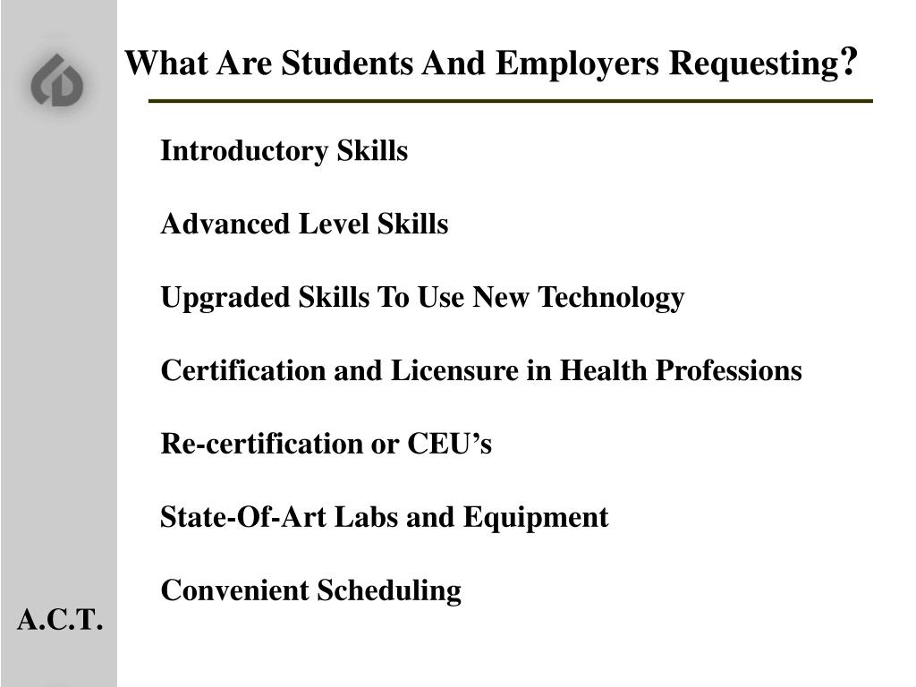 What Are Students And Employers Requesting