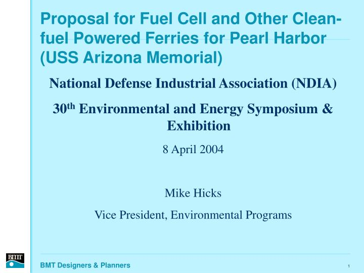 Proposal for fuel cell and other clean fuel powered ferries for pearl harbor uss arizona memorial