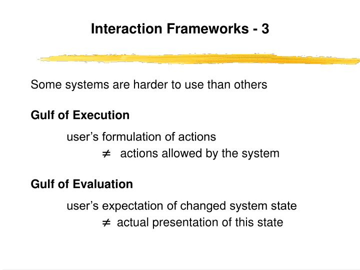 Interaction Frameworks - 3