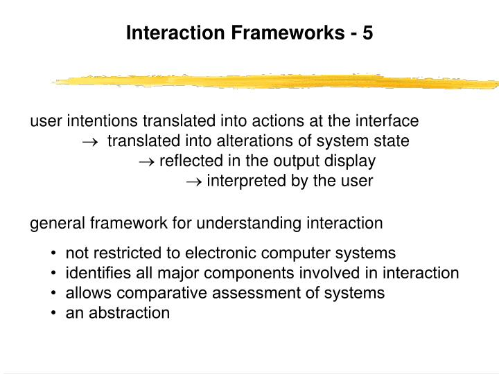 Interaction Frameworks - 5