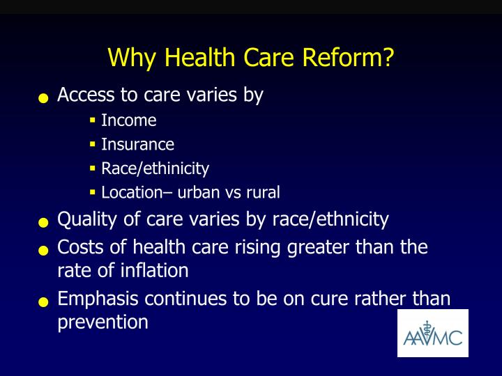 Why Health Care Reform?